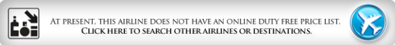 Duty Free catalogue not available at present, click to search other airlines